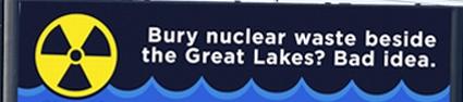 Съхраняването на ядрени отпадъци до Големите езера в Канада е лоша идея